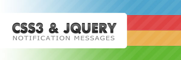Info, error, warning & success notification messages with CSS and jQuery